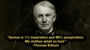 Five Thomas Edison Quotes That Will Fire You Up