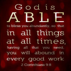 God is able - thank you Lord for doing that especially in this last ...