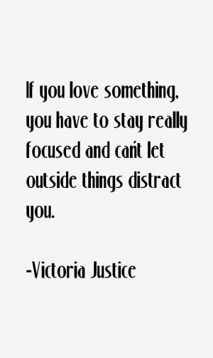 Victoria Justice Quotes & Sayings