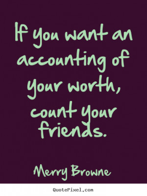 ... more friendship quotes success quotes motivational quotes life quotes