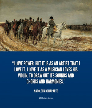 quote-Napoleon-Bonaparte-i-love-power-but-it-is-as-40305.png