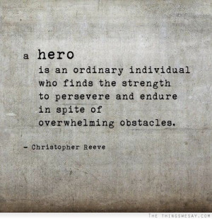 ... heroism has looked like to a Mom with a handful of small children