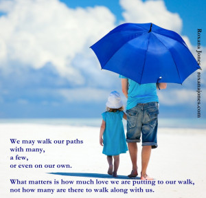 Most Positive Quote About Life And Success: Walk In Love Quote With ...