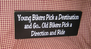 Displaying 19> Images For - Harley Funny Biker Quotes...