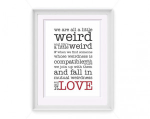 Printable Weird Love Typography Quote 5x7 Printable Art INSTANT ...