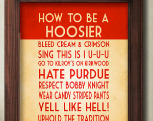 ... Quote Poster Sign, Hoosier Decor, IU Art Print, Indiana Art, Indiana