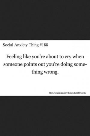 Social anxiety thing.