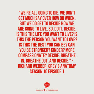 Decide Grey's Anatomy Quote