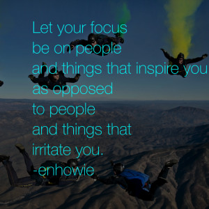 Focus On What You Need Quote