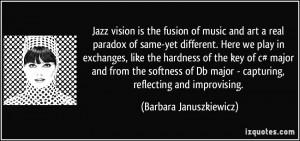 More Barbara Januszkiewicz Quotes