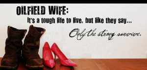 The Sweet Life of an Oilfield Wife.The woman behind a gulf coast ...