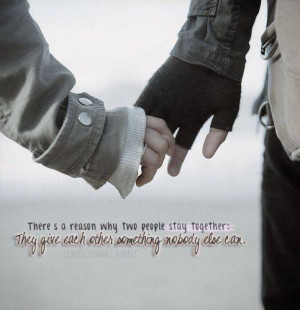 There's a reason why two people stay together: They give each other ...
