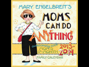 Mary Engelbreit Moms Can Do Anything Weekly 2014 Wall Calendar