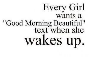 Good Morning Beautiful Text Quotes