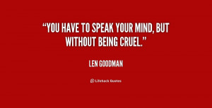Have A Good Man Quotes Quote-len-goodman-you-have