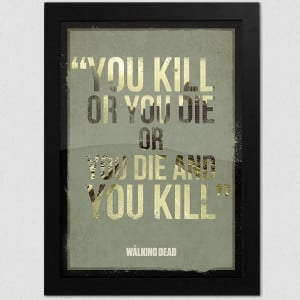 Walking Dead Hershel Quotes The walking dead print,