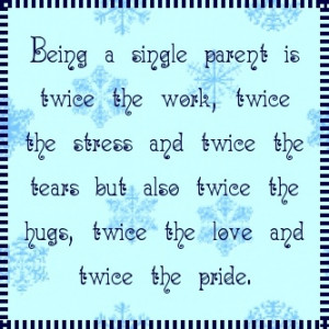 Words To Live By! Inspirational Single Mom Quotes