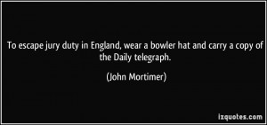 To escape jury duty in England, wear a bowler hat and carry a copy of ...