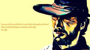 The Good,the Bad and the Ugly quote