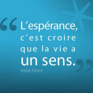 La citation de la semaine, signée l'Abbé Pierre