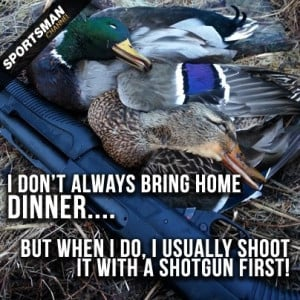 Duck Hunting Quotes #dinner #food #waterfowl