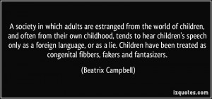 society in which adults are estranged from the world of children ...