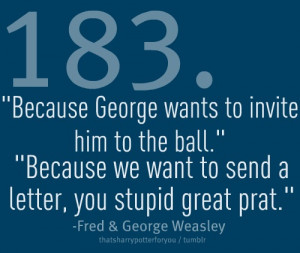 Fred And George Weasley Quotes From The Books Fred and George Weasley ...
