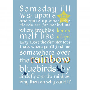 Somewhere over the rainbow - quote print
