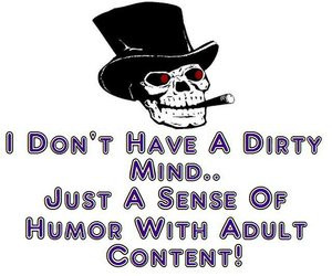 Funny Dirty Mind Quotes