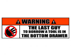 Auto Mechanic Funny Bumper Sticker - 2 Pack - Warning The Last Guy to ...