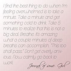 Feeling Overwhelmed Quotes Feeling overwhelmed?