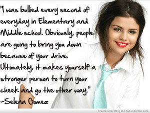 Selena Gomez Bullying Quote