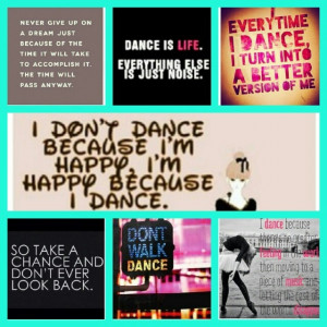 Dance Quotes And Sayings For Dance Teams Dance quotes to live by.