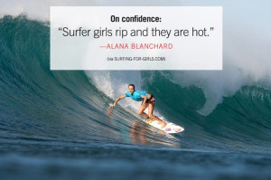 Surfer girls rip and they are hot.