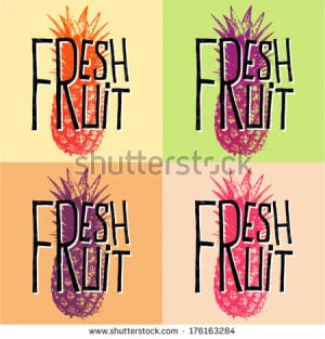 fresh fruit pineapple quotes
