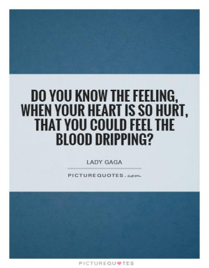 Hurt Quotes Lady Gaga Quotes