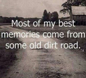 ... Quotes, Back Roads, Country Girls, Growing Up, Memories, Dirt Roads