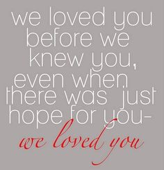 , Baby Quotes, Quotes About Adoption, Beauty Boys, Adoption Quotes ...