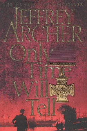 jeffrey archer s book only time will tell