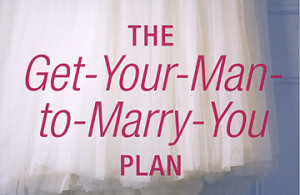 Lori Pines's The Get-Your-Man-to-Marry-You Plan: Buying the Cow in the ...