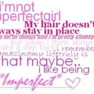 am-not-a-perfect-girl-my-hair-doesnt-always-stay-in-place-190x190 ...
