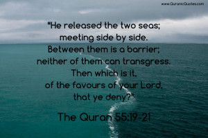 He released the two seas; meeting side by side.