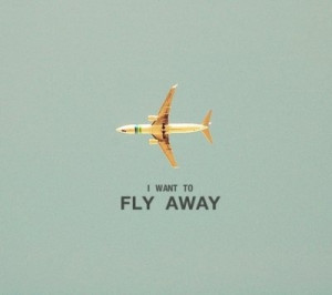 airplane, away, fly, plane, quotes, sky, weeeeee
