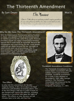 the thirteenth amendment Thirteenth amendment ben perley's reminiscences reference number: volume i, p 485 featured book michael vorenberg, final freedom: the civil war, the abolition of slavery, and the.