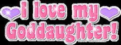 godchild quotes | love-my-goddaughter.gif