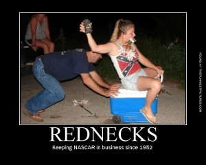 Rednecks just love Nascar