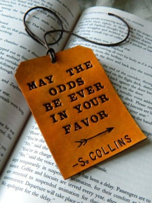 Leather Luggage Tag - The Hunger Games Quote - Suzanne Collins - May ...