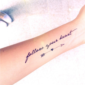 Follow Your Arrow Quotes 1pc x
