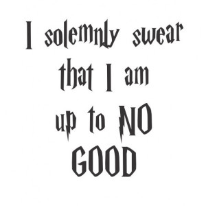 solemnly swear I am up to no good quote vinyl decal [0000000064 ...
