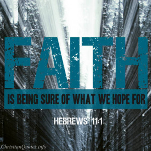 Faith Bible Verse Hebrews...
